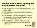project idea virtual signing into egovernment initiatives