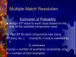 multiple match resolution2
