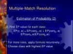 multiple match resolution3