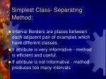 simplest class separating method