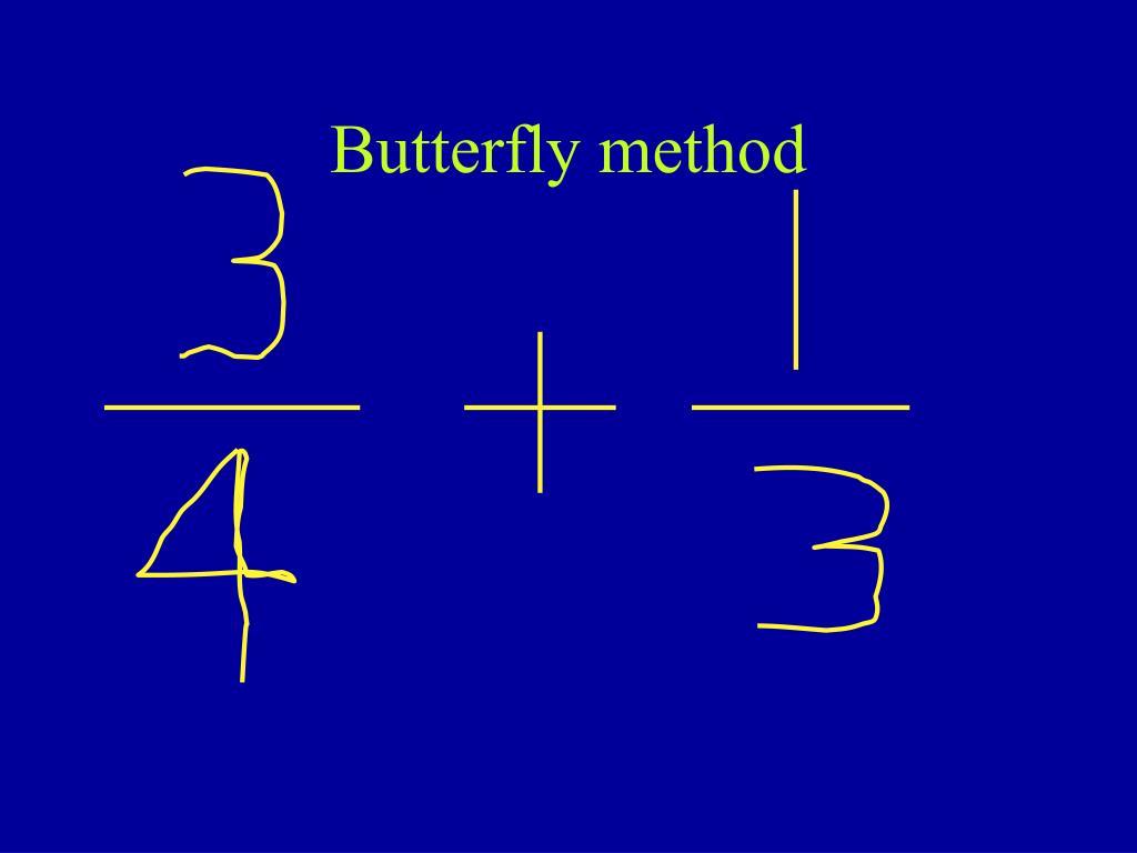 Butterfly method