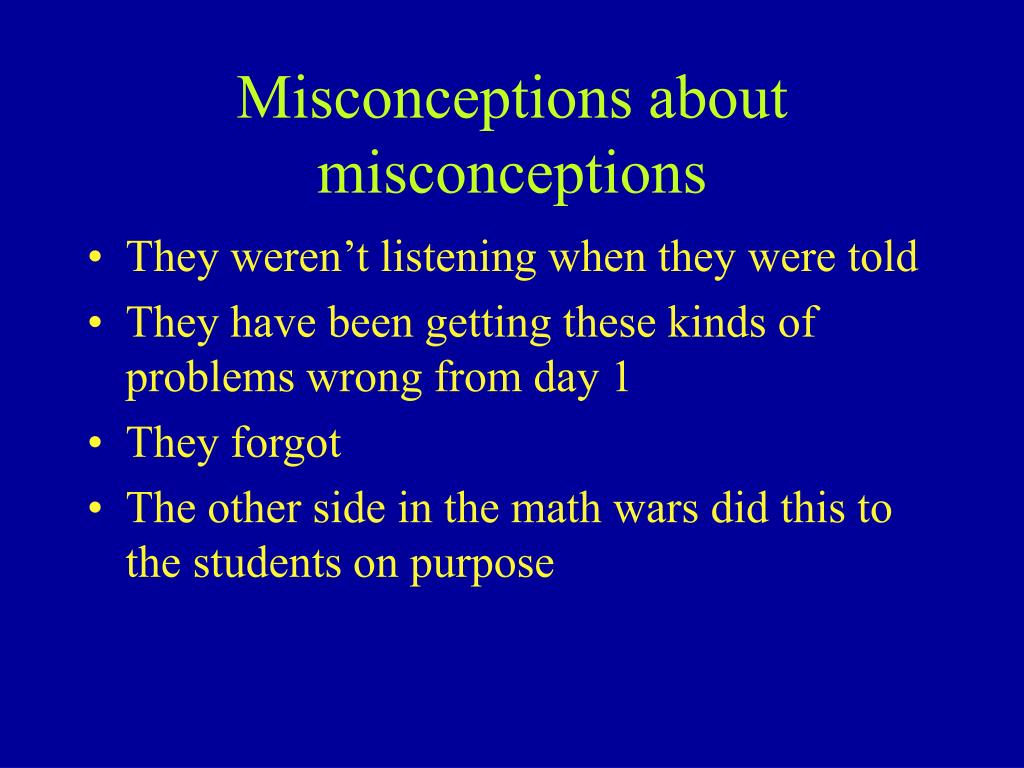 Misconceptions about misconceptions