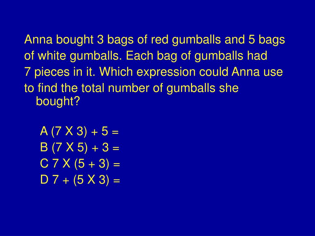 Anna bought 3 bags of red gumballs and 5 bags