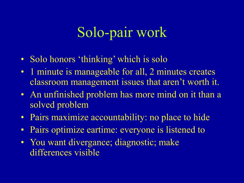 Solo-pair work