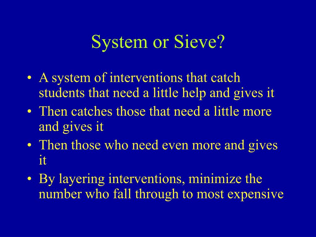 System or Sieve?