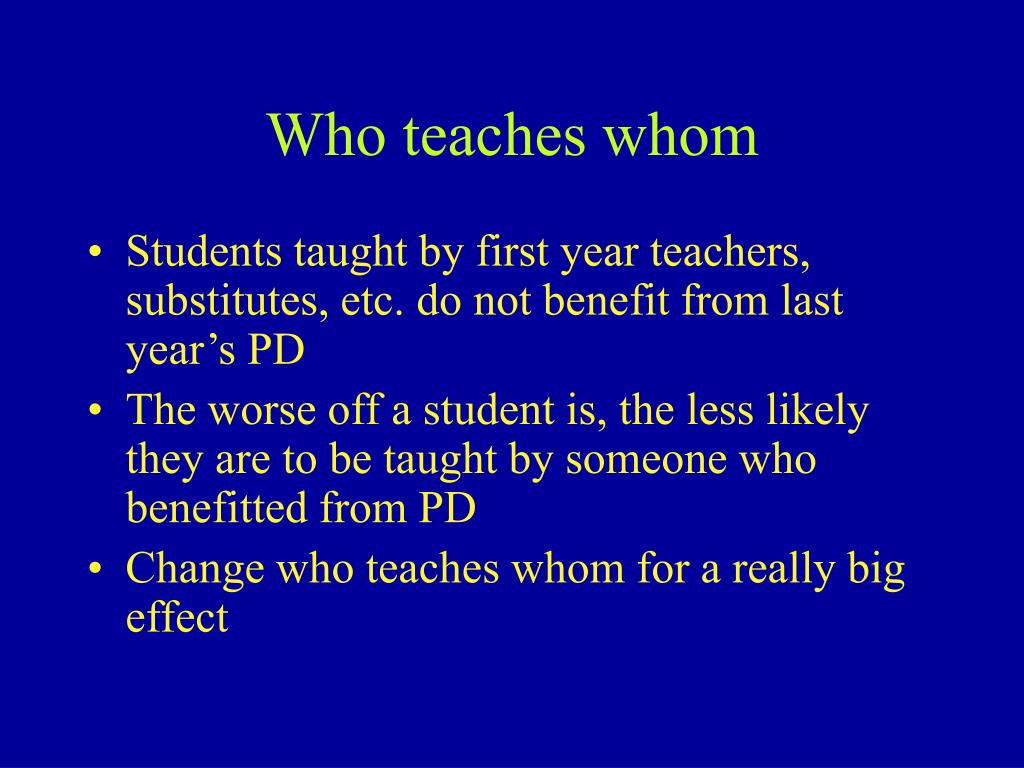 Who teaches whom