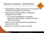 explosives regulations qualified officer