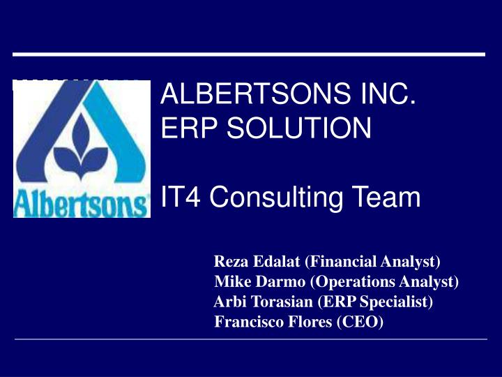 albertsons inc erp solution it4 consulting team n.