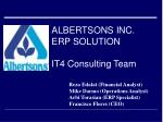 albertsons inc erp solution it4 consulting team