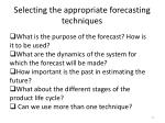selecting the appropriate forecasting techniques