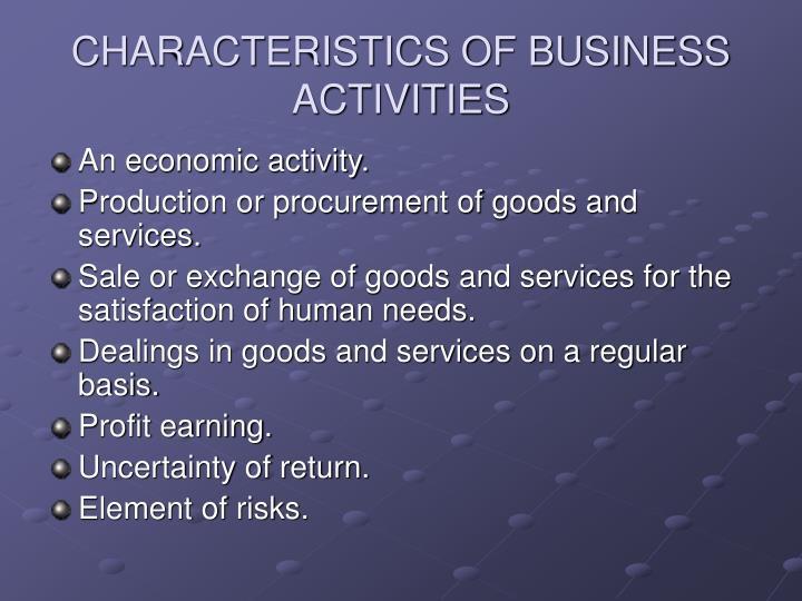 Characteristics of business activities