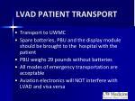 lvad patient transport