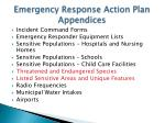 emergency response action plan appendices