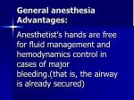 general anesthesia advantages2