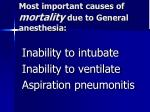 most important causes of mortality due to general anesthesia