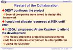 restart of the collaboration