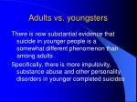adults vs youngsters