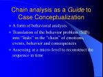 chain analysis as a guide to case conceptualization