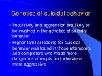 genetics of suicidal behavior