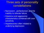 three sets of personality constellations