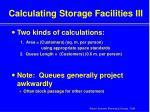 calculating storage facilities iii