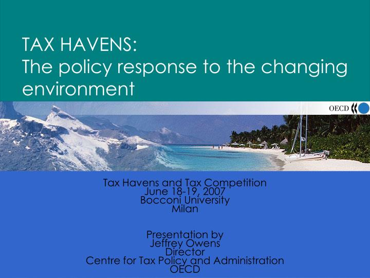 tax havens the policy response to the changing environment n.