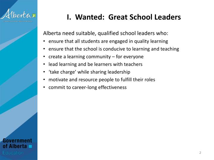 I wanted great school leaders