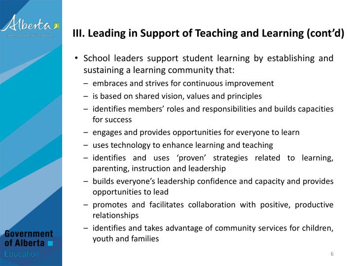 III. Leading in Support of Teaching and Learning (cont'd)