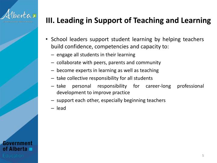 III. Leading in Support of Teaching and Learning