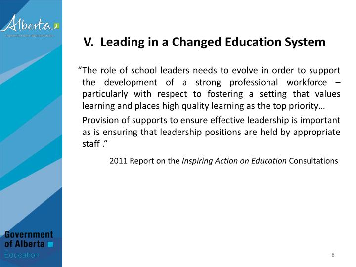 V.  Leading in a Changed Education System