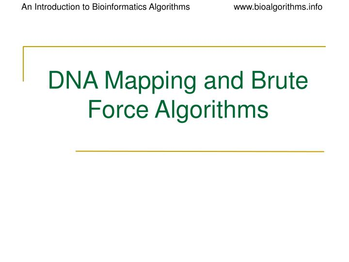 dna mapping and brute force algorithms n.