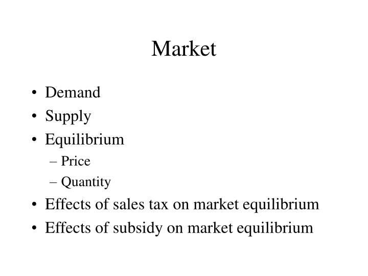 effect of tax on the market equilibrium The questions in part a deal with perfectly competitive show graphically the effects of this excise tax social optimum market equilibrium government tax.