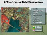 gps referenced field observations