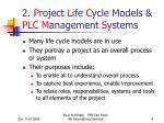 2 p roject l ife c ycle models plc m anagement s ystems