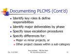 documenting plcms cont d