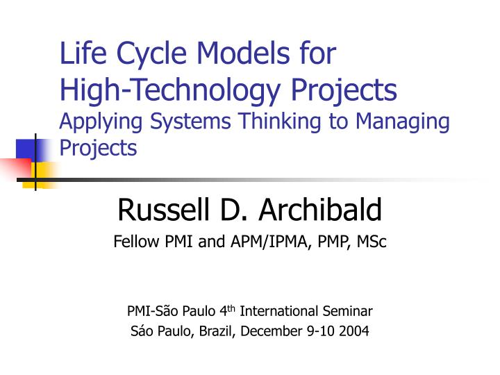 life cycle models for high technology projects applying systems thinking to managing projects n.