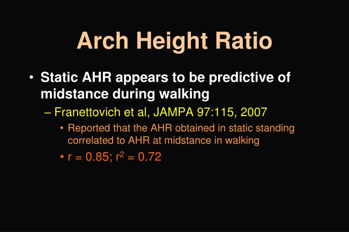 Arch Height Ratio
