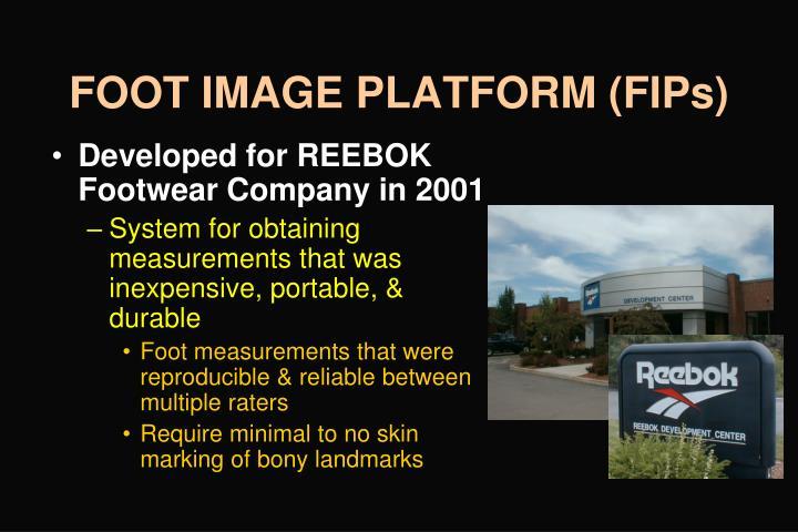 FOOT IMAGE PLATFORM (FIPs)
