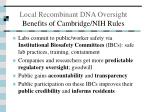 local recombinant dna oversight benefits of cambridge nih rules