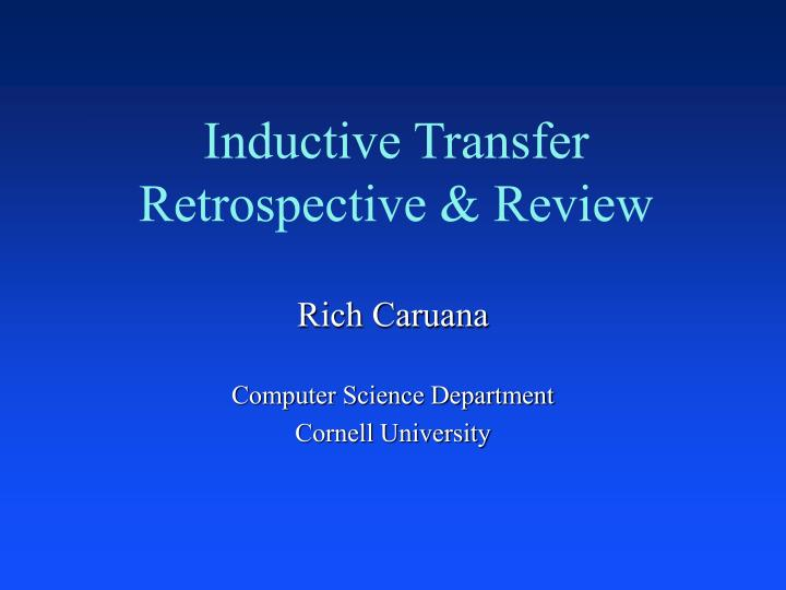 inductive transfer retrospective review n.