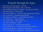 transfer through the ages