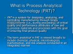 what is process analytical technology pat