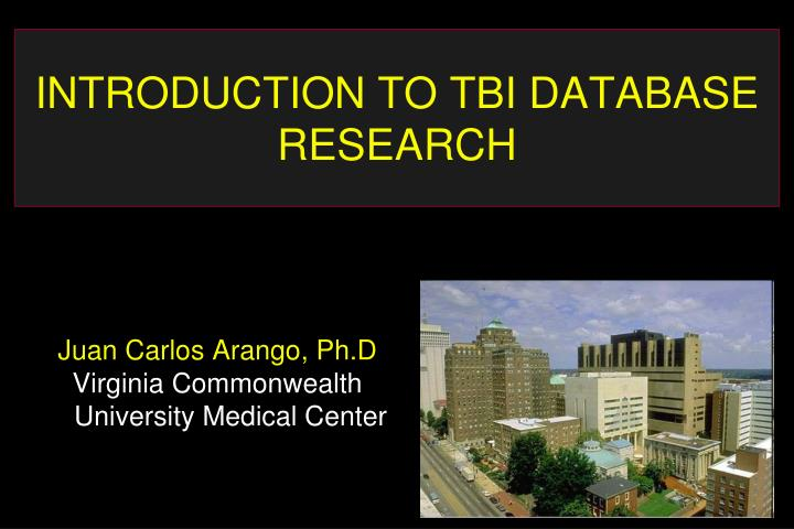 introduction to tbi database research n.