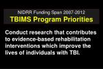 nidrr funding span 2007 2012 tbims program priorities