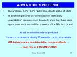 adventitious presence
