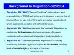 background to regulation 882 2004
