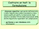 costruire un test la formulazione