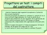 progettare un test i compiti del costruttore
