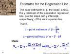 estimates for the regression line