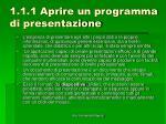 1 1 1 aprire un programma di presentazione